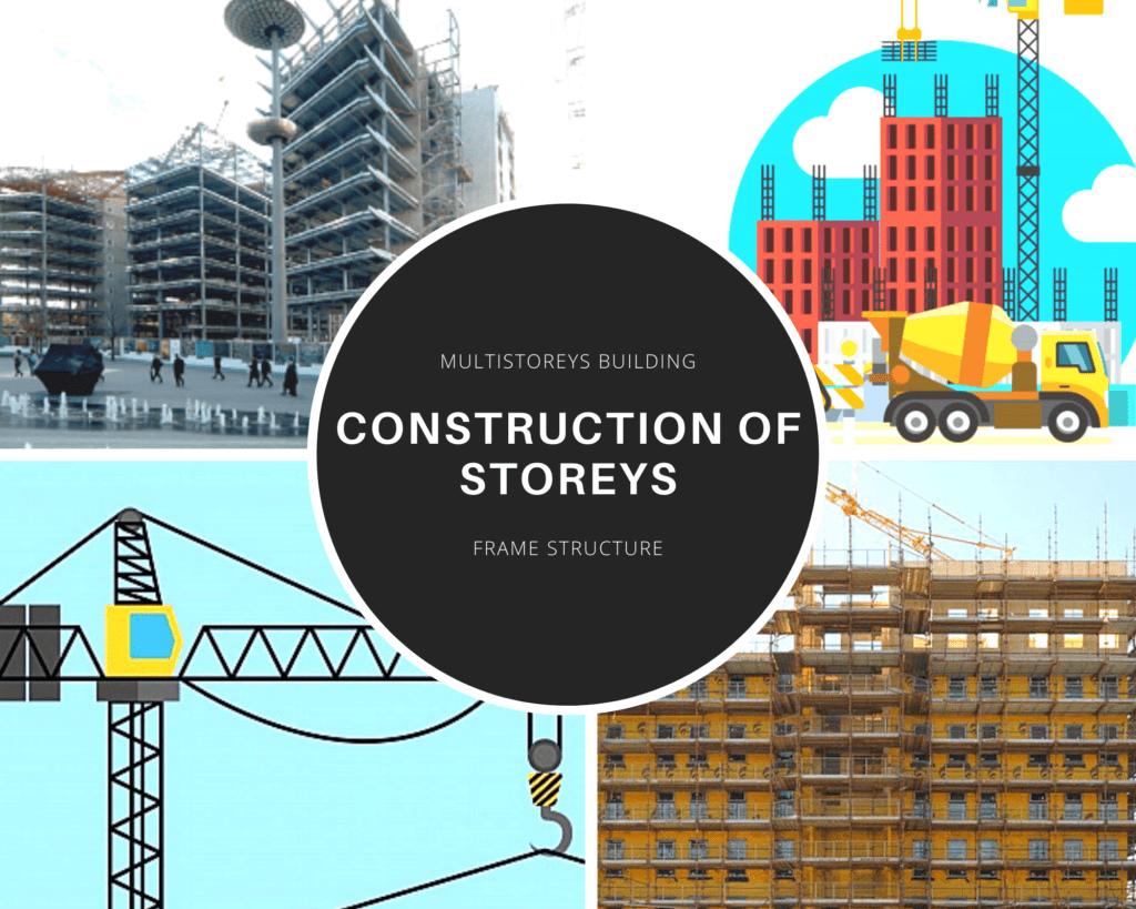construction of multi storey building