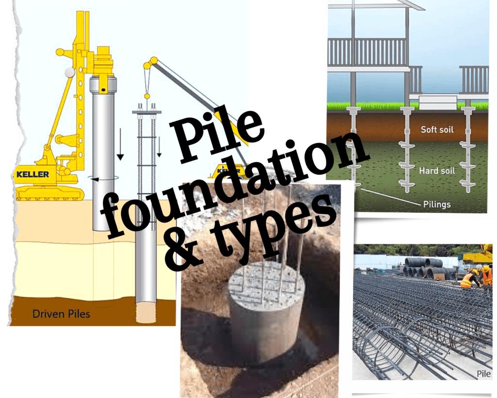 Pile foundation & types