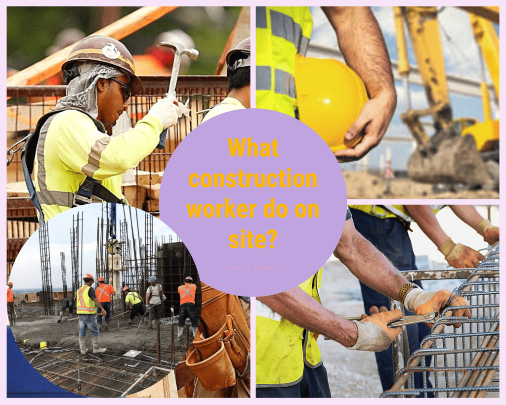 What construction worker do?